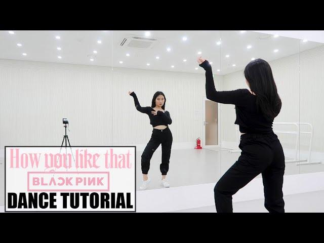 BLACKPINK - 'How You Like That' - Lisa Rhee Dance Tutorial