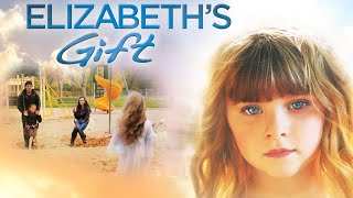 Elizabeth's Gift (2012) | Full Movie | Kari Hawker-Diaz | Paul D. Hunt | Savanna Kylie Lewis