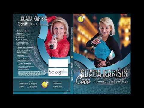 Suada Karisik Caca - Zivot me je ranio - (Audio 2019) - Sezam produkcija