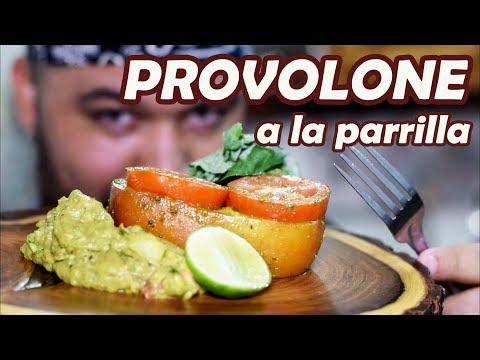 """QUESO PROVOLONE """"a la Parrilla"""""""