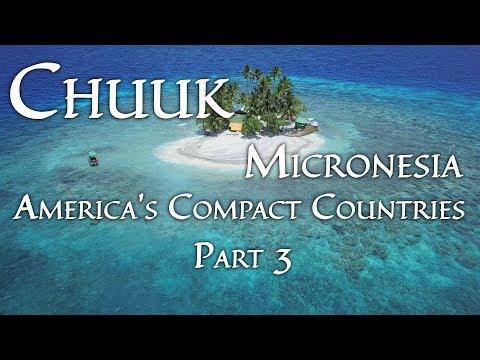 Chuuk, Micronesia (America's Compact Countries Part 3/4) 4K