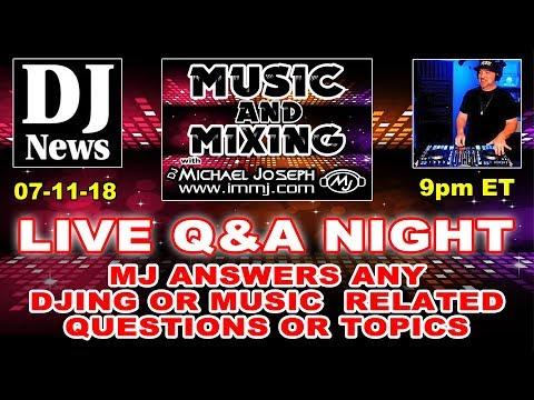 LIVE Q&A - Music and Mixing with DJ Michael Joseph e24 #DJNTV