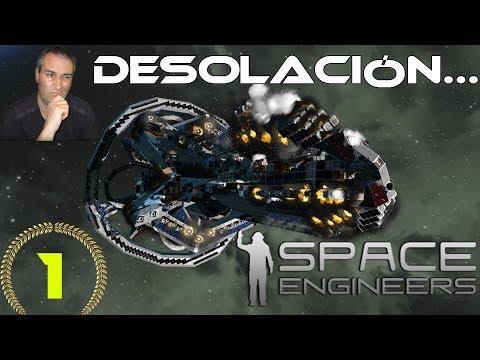 Space Engineers #1 DESOLACIÓN: Un nuevo comienzo. Gameplay Español