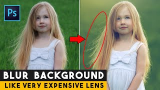 Best Tricks for Blur Photo Background in Photoshop Like Very Expensive Lens Photography 📷