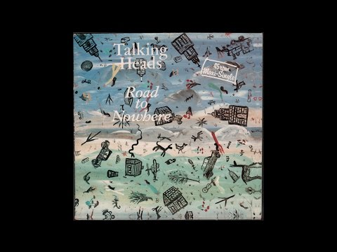 talking heads road to nowhere 1985 full 12 maxi single youtube