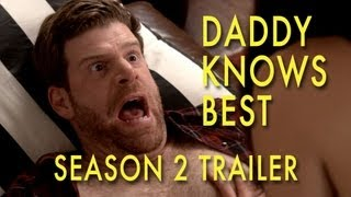 Daddy Knows Best Season 2 Trailer
