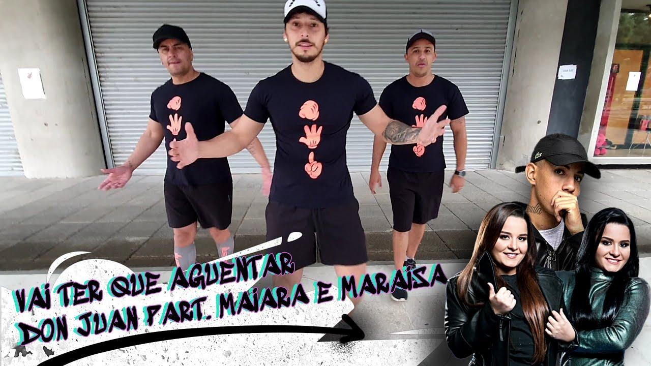 Vai Ter Que Aguentar - Don Juan Part. Maiara e Maraisa | Cia Zero 41