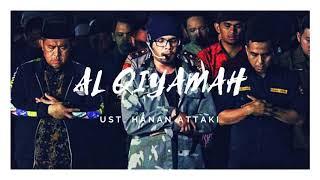 Murottal AlQuran Merdu Surah Al Qiyamah by Ustadz Hanan Attaki