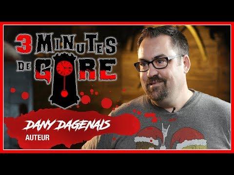 3 minutes de gore | S01 E07 | Dany Dagenais