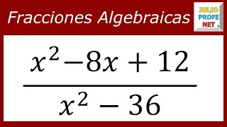 Simplificación de una fracción algebraica - Simplification of an algebraic fraction