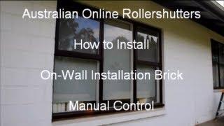 Manual Hand-wind Roller Shutter Installation Rollershutters.com.au