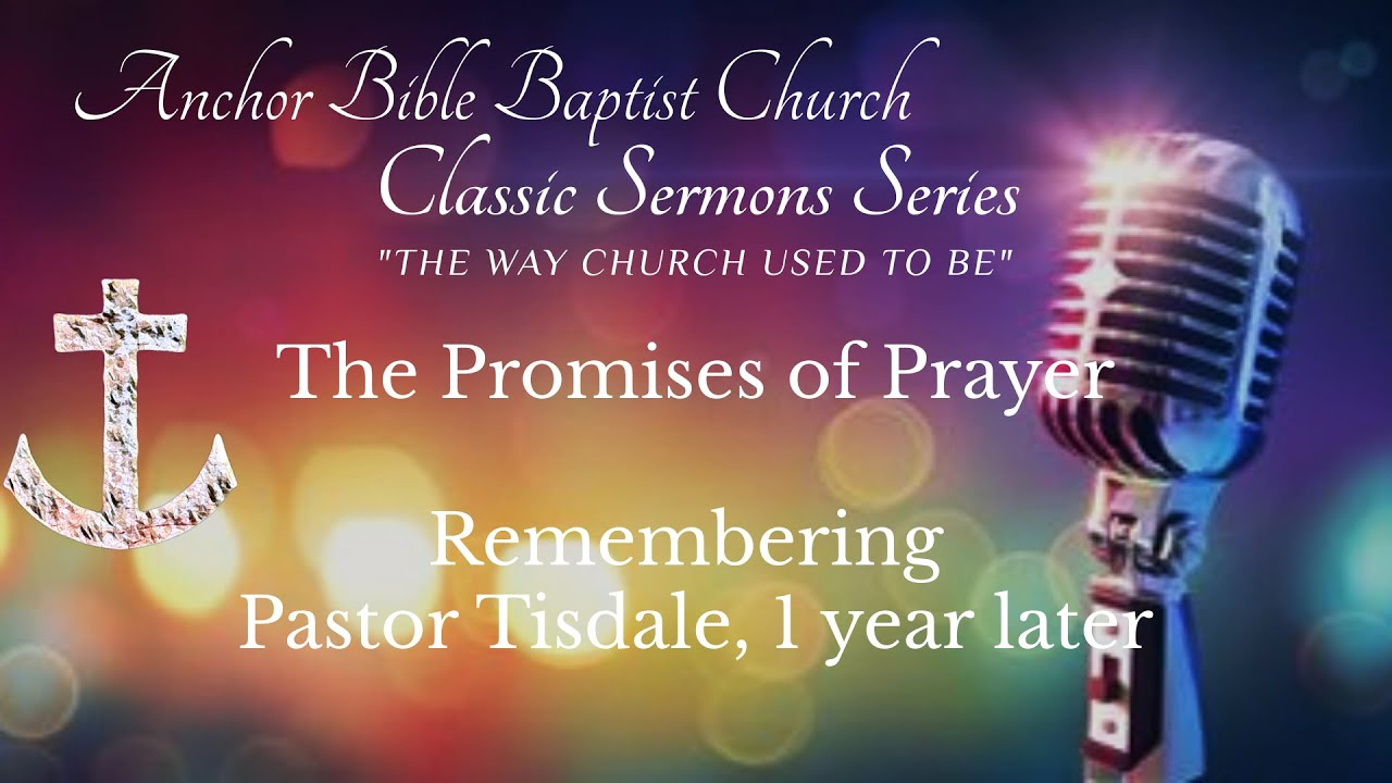 The Promises of Prayer