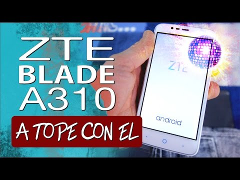 ZTE Blade A310, análisis a tope
