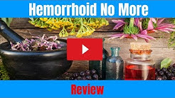 Hemorrhoid No More - Hemorrhoid No More Review by Jessica ( Hemorrhoid No More Scam or Legit )