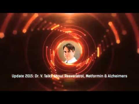Update 2015  Resveratrol, Metformin & Alzheimers