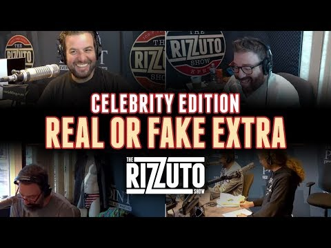 Real or Fake Extra! Celebrity Edition [Rizzuto Show]