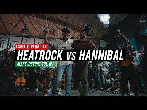 Heatrock Vs Hannibal (exhibition Battle) // .stance // Make History Vol #1