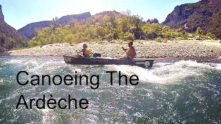2 Day Camping And Canoeing On The Ardèche