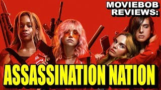 MovieBob Review: ASSASSINATION NATION