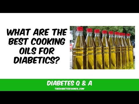 Best Cooking Oil For Type 2 Diabetes?