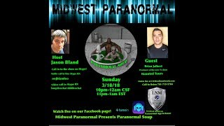 Paranormal Soup ep 128 guest the Jalbert Brothers of Haunted Tours