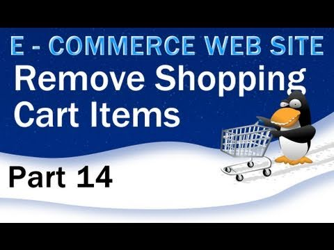 14. E - Commerce Website Tutorial - Remove Items From PHP Shopping Cart
