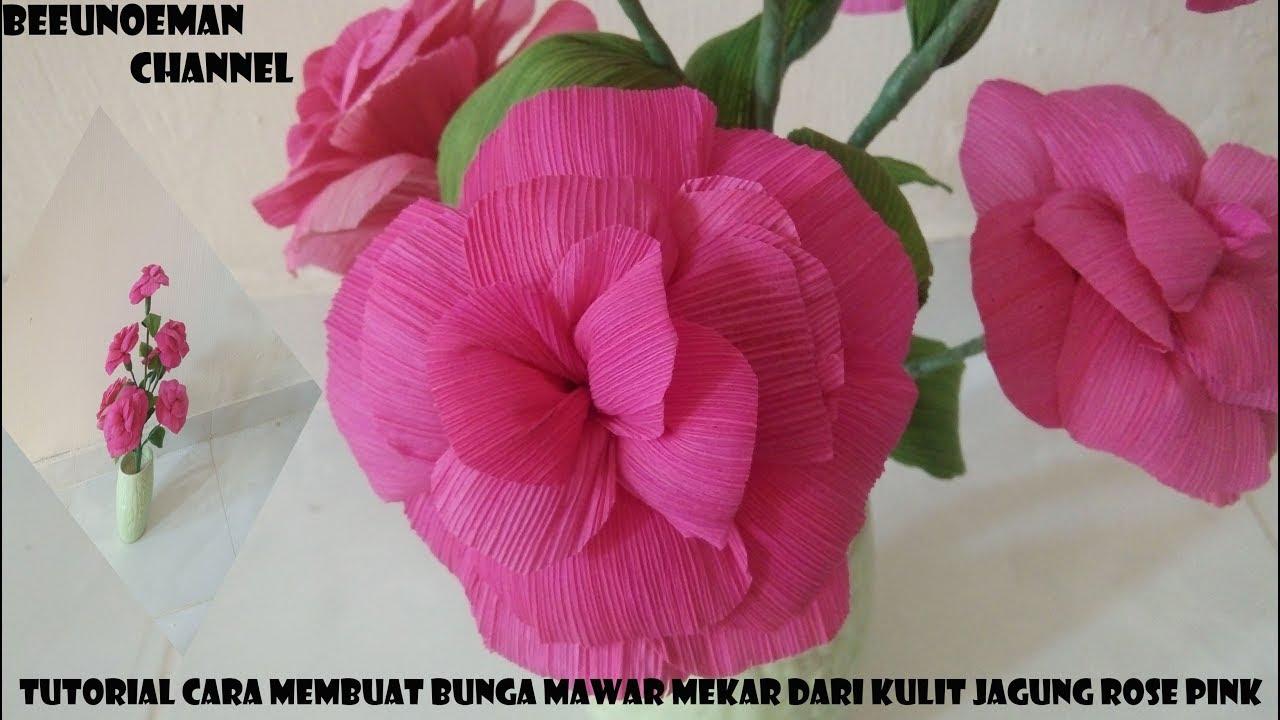 Tutorial Cara Membuat Bunga Dari Kulit Jagung Sederhana Dan Indah Youtube