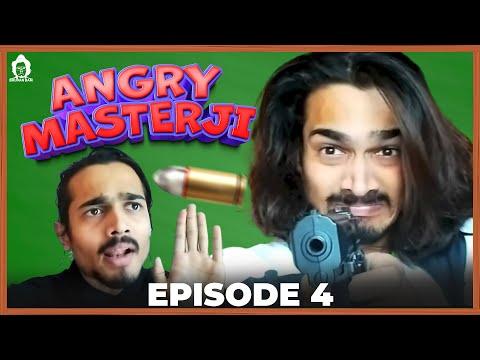 BB Ki Vines-   Angry Masterji- Part 4  