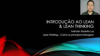 Lean Thinking - Os 5 princípios / pilares do pensamento Lean