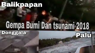 Download Video Detik-detik Balikpapan diguncang Gempa dan Detik-detik Tsunami menerjang kota Palu MP3 3GP MP4
