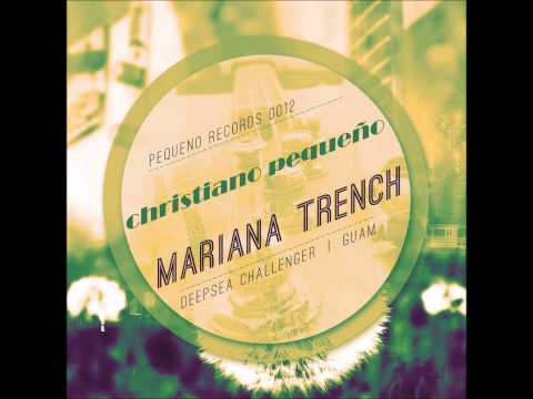 PR0012 // Christiano Pequeño // Mariana Trench E.P // Deepsea Challenger