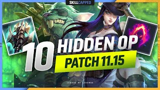 10 MOST OP Off-Meta CHAMPS and BUILDS for Patch 11.15! - Skill Capped