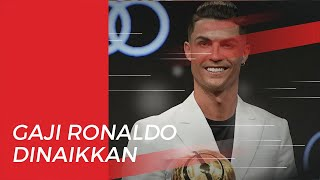 Kontrak Cristiano Ronaldo di Juventus Diperpanjang dengan Kenaikan Gaji