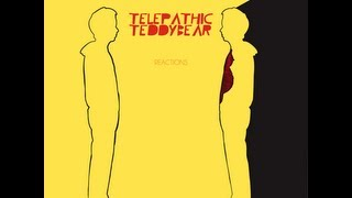 Telepathic Teddy Bear - The Music In My Headphones
