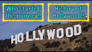 History of Hollywood | Initial days of Hollywood