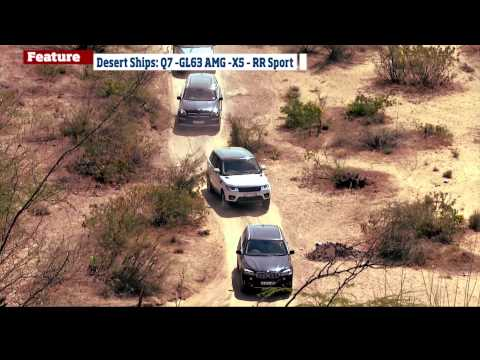 Audi Q7 vs BMW X5 vs Range Rover Sport vs Mercedes-Benz GL 63 AMG - Desert Ships In Rajasthan