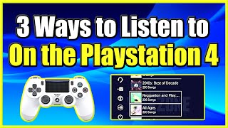 3 Ways to Listen to Music on the PS4 while playing games! (Easy Method)