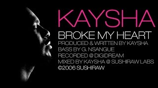 Kaysha - Broke my heart [Official Audio]