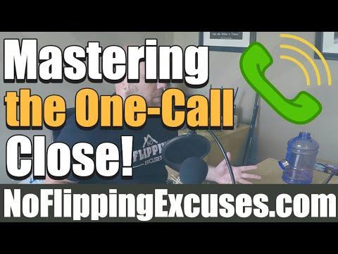"Getting a deal closed over the phone using a strategy we call ""The One-Call Close"""