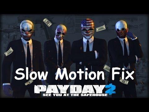 Payday 2 : วิธีแก้ปัญหาเกมส์ช้า