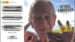 Charlie Musselwhite plays the SEYDEL 1847 LIGHTNING