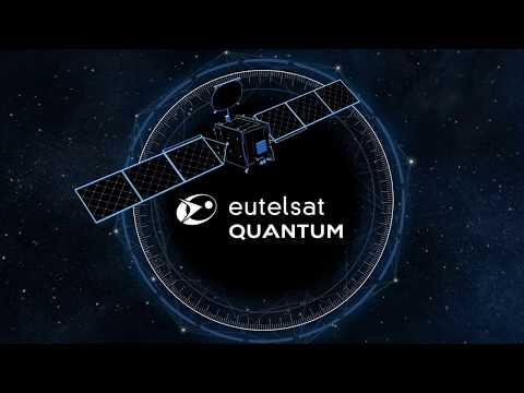 EUTELSAT QUANTUM - Revolutionising telecoms market