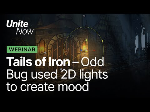 Tails of Iron: How Odd Bug Used 2D Lights to Create Mood | Unite Now 2020