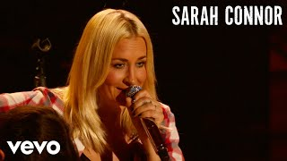 Sarah Connor - Bedingungslos (Live)
