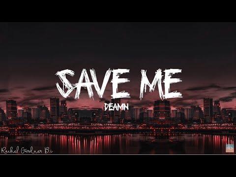 Save Me - Deamn - Lyrics