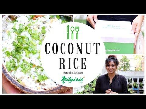 coconut-rice-recipe-|-south-indian-cuisine-|-indian-#veganrecipe-(2019)-|-#nilgiris-#madewithlove