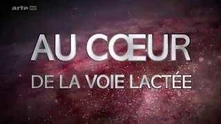 A VOIR :VOYAGE AU COEUR DE LA VOIE LACTÉE ☼ ( DOCUMENTAIRE MAGNIFIQUE HD )