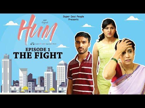 SDP Hum   Web Series   Episode 1   The Fight   Super Desi People