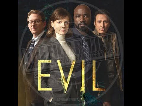 'EVIL' SERIES REVIEW | #TFRPODCASTLIVE EP135 | LORDLANDFILMS