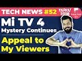 Mi TV 4 Mystery, Honor 7C, BIG APPEAL, Flipkart Mobile Sale, Macbook Air, Maps, Galaxy j8,J8+:TTN#52